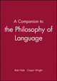 A Companion to the Philosophy of Language (0631213260) cover image