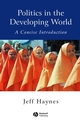 Politics in the Developing World: A Concise Introduction, 2nd Edition (0631225560) cover image