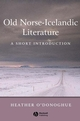Old Norse-Icelandic Literature: A Short Introduction (0631236260) cover image