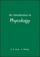 An Introduction to Phycology (0632017260) cover image
