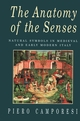 The Anatomy of the Senses: Natural Symbols in Medieval and Early Modern Italy (0745605060) cover image
