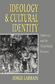 Ideology and Cultural Identity: Modernity and the Third World Presence (0745613160) cover image