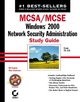 MCSA / MCSE: Windows 2000 Network Security Administration Study Guide: Exam 70-214 (0782142060) cover image