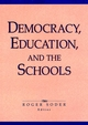 Democracy, Education, and the Schools (0787901660) cover image
