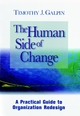 The Human Side of Change: A Practical Guide to Organization Redesign (0787902160) cover image