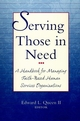 Serving Those in Need: A Handbook for Managing Faith-Based Human Services Organizations (0787942960) cover image