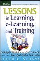 Lessons in Learning, e-Learning, and Training: Perspectives and Guidance for the Enlightened Trainer (0787976660) cover image