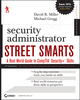 Security Administrator Street Smarts: A Real World Guide to CompTIA Security+ Skills, 3rd Edition (1118061160) cover image