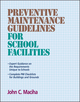 Preventive Maintenance Guidelines for School Facilities (1118166760) cover image