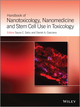 Handbook of Nanotoxicology, Nanomedicine and Stem Cell Use in Toxicology (1118439260) cover image