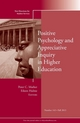 Positive Psychology and Appreciative Inquiry in Higher Education: New Directions for Student Services, Number 143 (1118797760) cover image