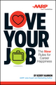 Love Your Job: The New Rules of Career Happiness (1118898060) cover image