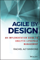 Agile by Design: An Implementation Guide to Analytic Lifecycle Management (1118905660) cover image