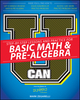 U Can: Basic Math and Pre-Algebra For Dummies (1119067960) cover image