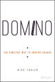 Domino: The Simplest Way to Inspire Change (1119083060) cover image
