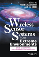 Wireless Sensor Systems for Extreme Environments: Space, Underwater, Underground, and Industrial (1119126460) cover image