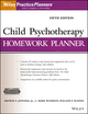 Child Psychotherapy Homework Planner, 5th Edition (1119193060) cover image