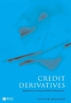 Credit Derivatives: Application, Pricing, and Risk Management (1405126760) cover image