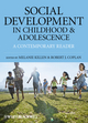 Social Development in Childhood and Adolescence: A Contemporary Reader (1405197560) cover image