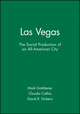 Las Vegas: The Social Production of an All-American City (1577181360) cover image