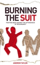 Burning the Suit: Fighting back against the AFTERSHOCK of redundancy (1841127760) cover image