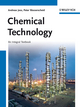 Chemical Technology: An Integral Textbook (3527304460) cover image
