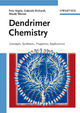 Dendrimer Chemistry: Concepts, Syntheses, Properties, Applications (3527320660) cover image