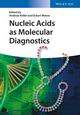 Nucleic Acids as Molecular Diagnostics (3527335560) cover image