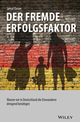 Der fremde Erfolgsfaktor: Warum wir in Deutschland die Einwanderer dringend benötigen (3527804560) cover image