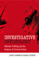 Investigative Psychology: Offender Profiling and the Analysis of Criminal Action (0470023961) cover image