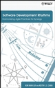 Software Development Rhythms: Harmonizing Agile Practices for Synergy (0470073861) cover image