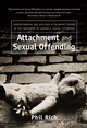 Attachment and Sexual Offending: Understanding and Applying Attachment Theory to the Treatment of Juvenile Sexual Offenders (0470091061) cover image