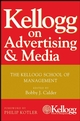 Kellogg on Advertising and Media: The Kellogg School of Management (0470119861) cover image