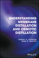 Understanding Membrane Distillation and Osmotic Distillation (0470122161) cover image
