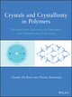 Crystals and Crystallinity in Polymers: Diffraction Analysis of Ordered and Disordered Crystals (0470175761) cover image