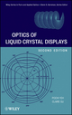 Optics of Liquid Crystal Displays, 2nd Edition (0470181761) cover image