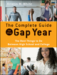 The Complete Guide to the Gap Year: The Best Things to Do Between High School and College (0470425261) cover image