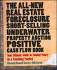 The All-New Real Estate Foreclosure, Short-Selling, Underwater, Property Auction, Positive Cash Flow Book: Your Ultimate Guide to Making Money in a Crashing Market (0470455861) cover image