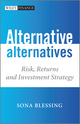 Alternative Alternatives: Risk, Returns and Investment Strategy (0470683961) cover image