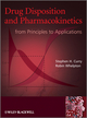 Drug Disposition and Pharmacokinetics: From Principles to Applications (0470684461) cover image