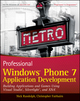 Professional Windows Phone 7 Application Development: Building Applications and Games Using Visual Studio, Silverlight, and XNA (0470891661) cover image