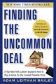 Finding the Uncommon Deal: A Top New York Lawyer Explains How to Buy a Home For the Lowest Possible Price (0470943661) cover image