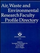 Air, Waste and Environmental Research Faculty Profile Directory (0471285161) cover image