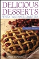 Delicious Desserts When You Have Diabetes: Over 150 Recipes (0471441961) cover image