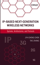 IP-Based Next-Generation Wireless Networks: Systems, Architectures, and Protocols (0471478261) cover image