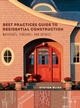 Best Practices Guide to Residential Construction: Materials, Finishes, and Details (0471648361) cover image