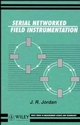 Serial Networked Field Instrumentation (0471953261) cover image