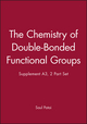 The Chemistry of Double-Bonded Functional Groups, Supplement A3, 2 Part Set (0471959561) cover image