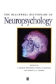 The Blackwell Dictionary of Neuropsychology (0631178961) cover image