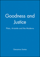 Goodness and Justice: Plato, Aristotle and the Moderns (0631228861) cover image